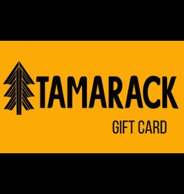 Tamarack Gift Card