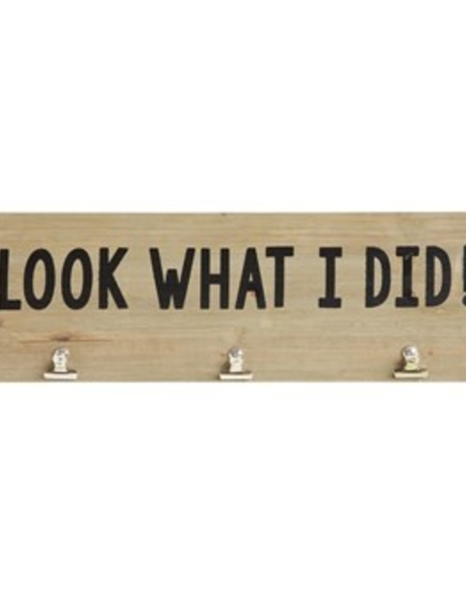 """Creative Co-Op 23-1/2""""L x 7-3/4""""H Wood & MDF Wall Decor w/ 3 Metal Clips """"Look What I Did!"""""""