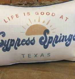 Life Is Good In City State Pillow-Cypress SpringsTX- Pipin Blue