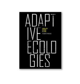 Adaptive Ecologies, Correlated Systems of Living
