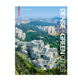 Dense and Green Cities
