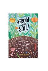 Grow Your Soil