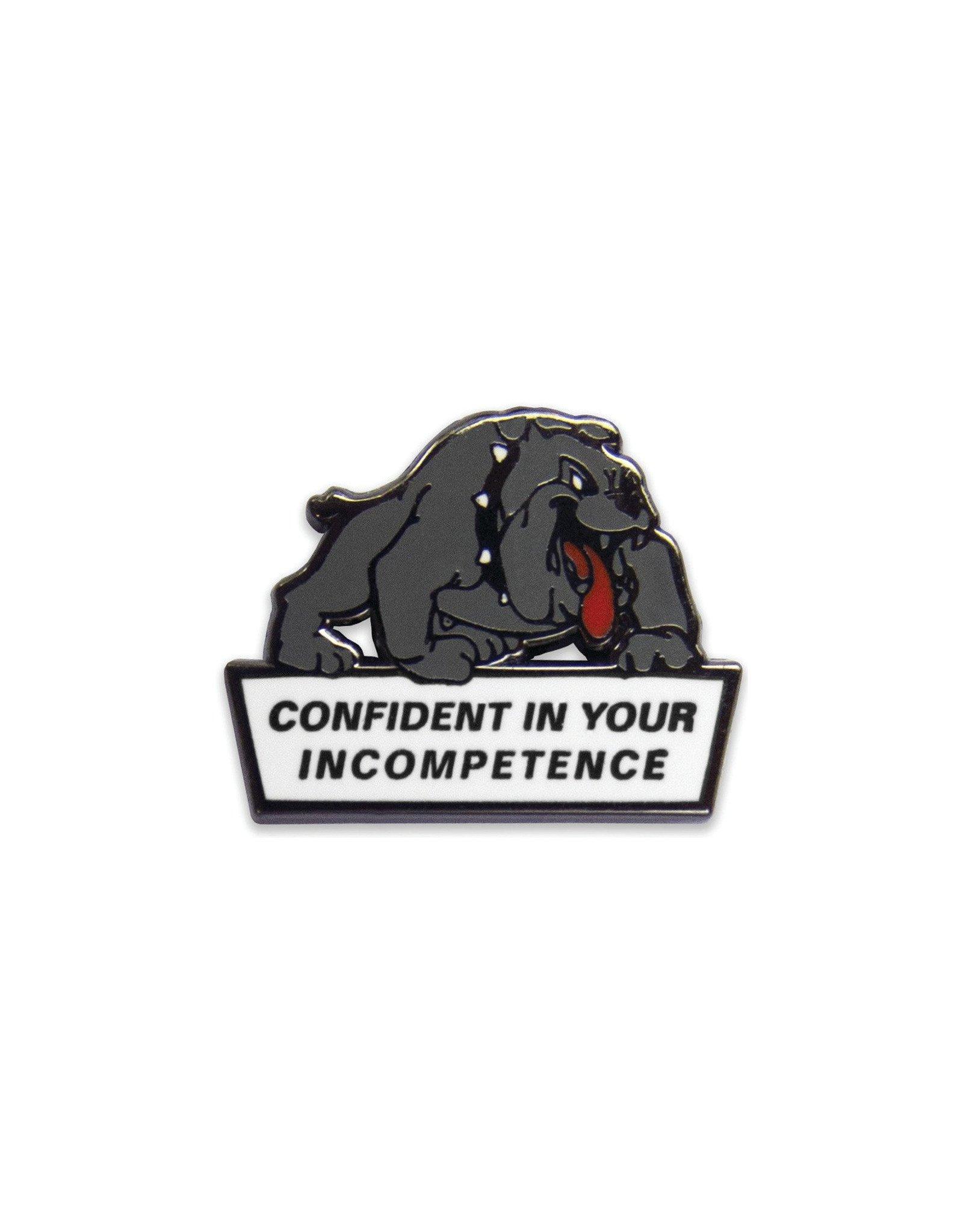 No Fun Pin Confident Dog
