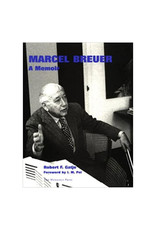 Marcel Breuer: A Memoir, Paperback