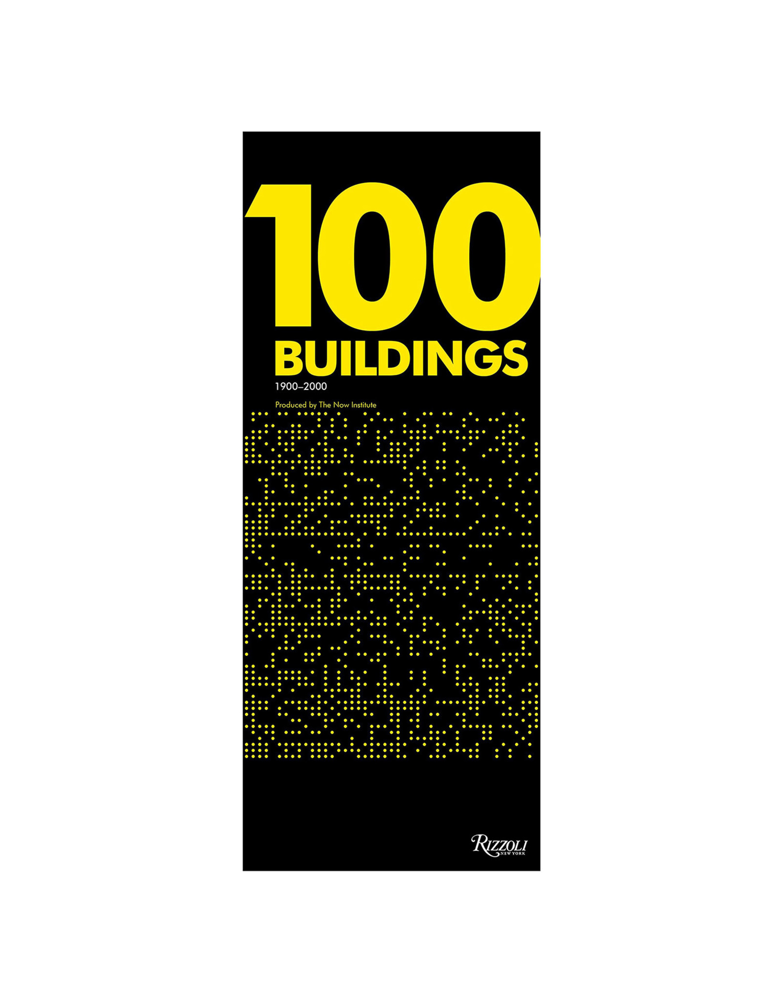 100 Buildings Every Student Should Know 1900 - 2000