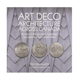 Art Deco Architecture Across Canada