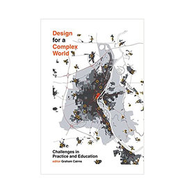 Design for a Complex World: Challenges in Practice and Education