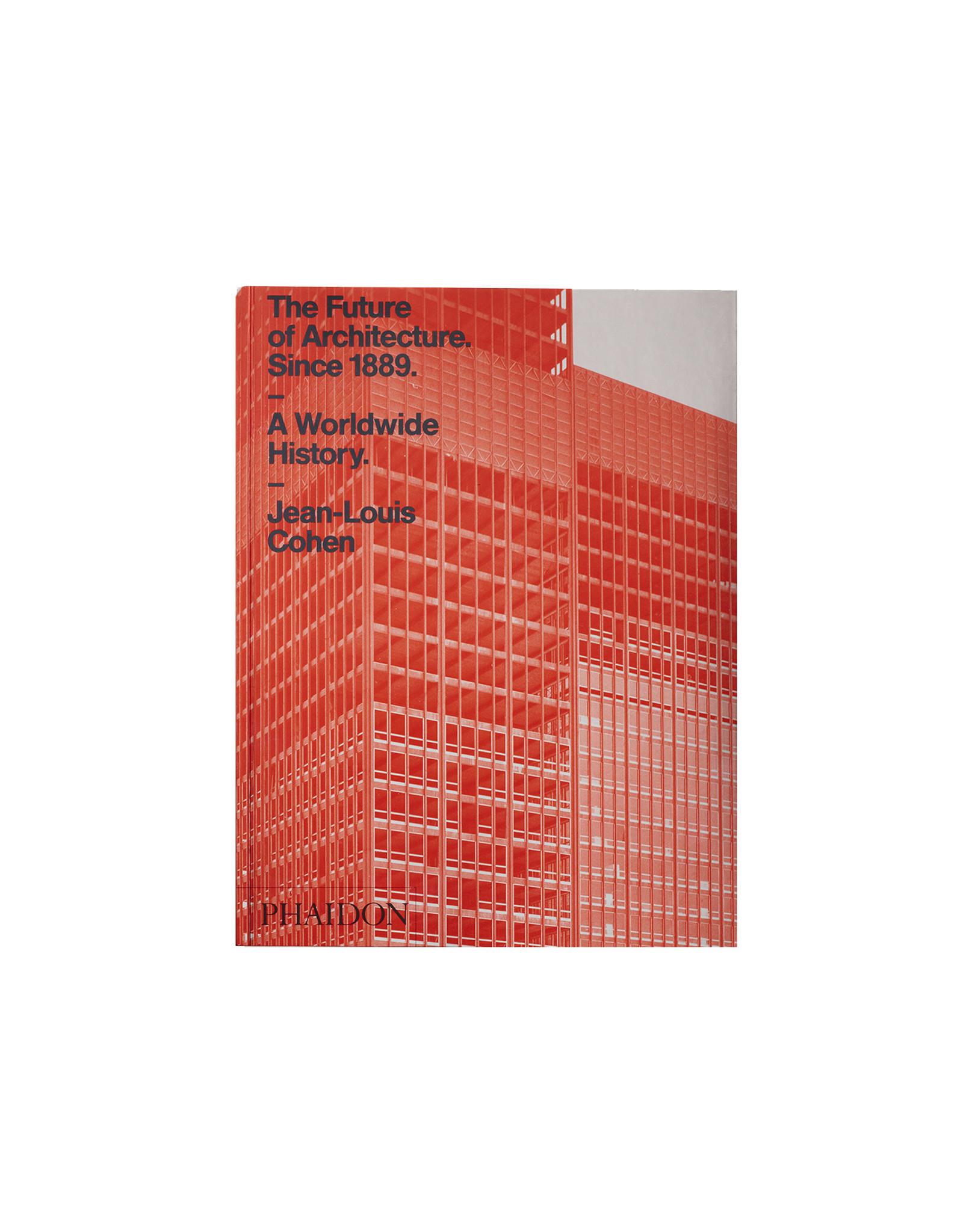 Future of Architecture Since 1889