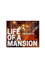 Life of A Mansion: The Story of the Cooper Hewitt, Smithsonian Design Museum
