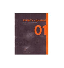 Twenty + Change 01: Emerging Toronto Design Practices