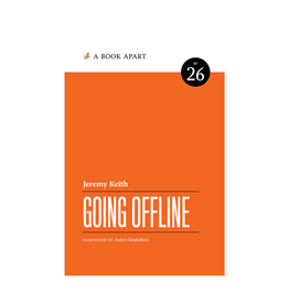 A Book Apart: Going Offline (No. 26)