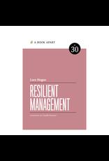 A Book Apart: Resilient Management (No. 30)