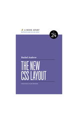 A Book Apart: The New CSS Layout (No. 24)