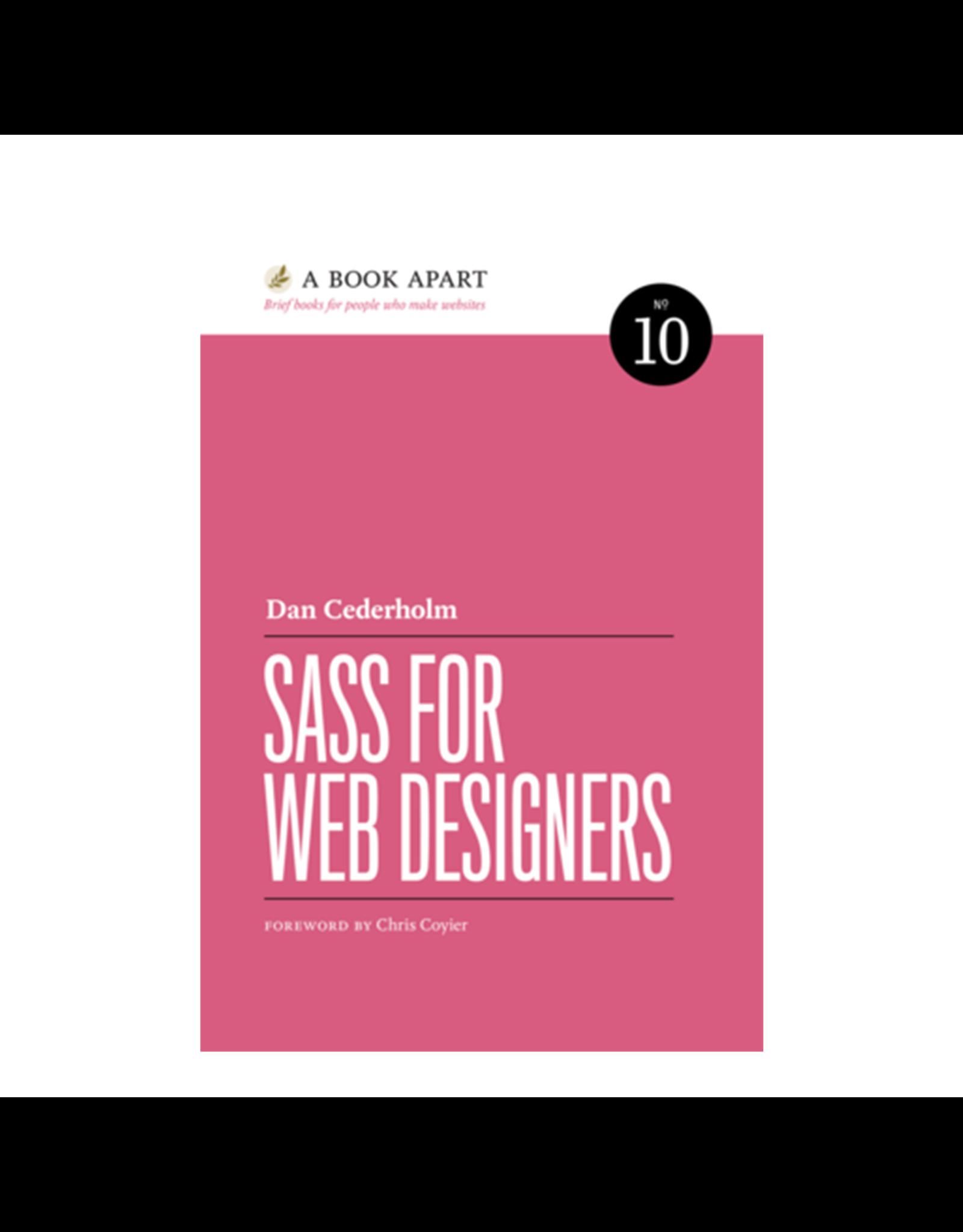 A Book Apart: Sass For Web Designers (No. 10)
