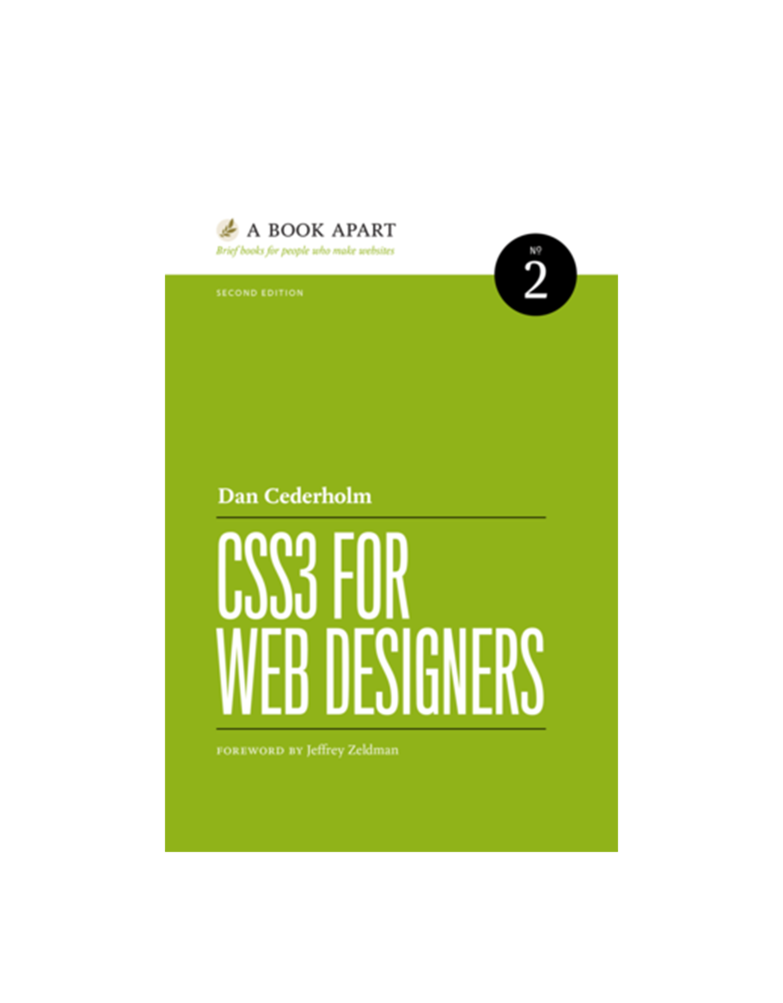A Book Apart: CSS3 for Web Designers (No. 2), 2nd. ed.