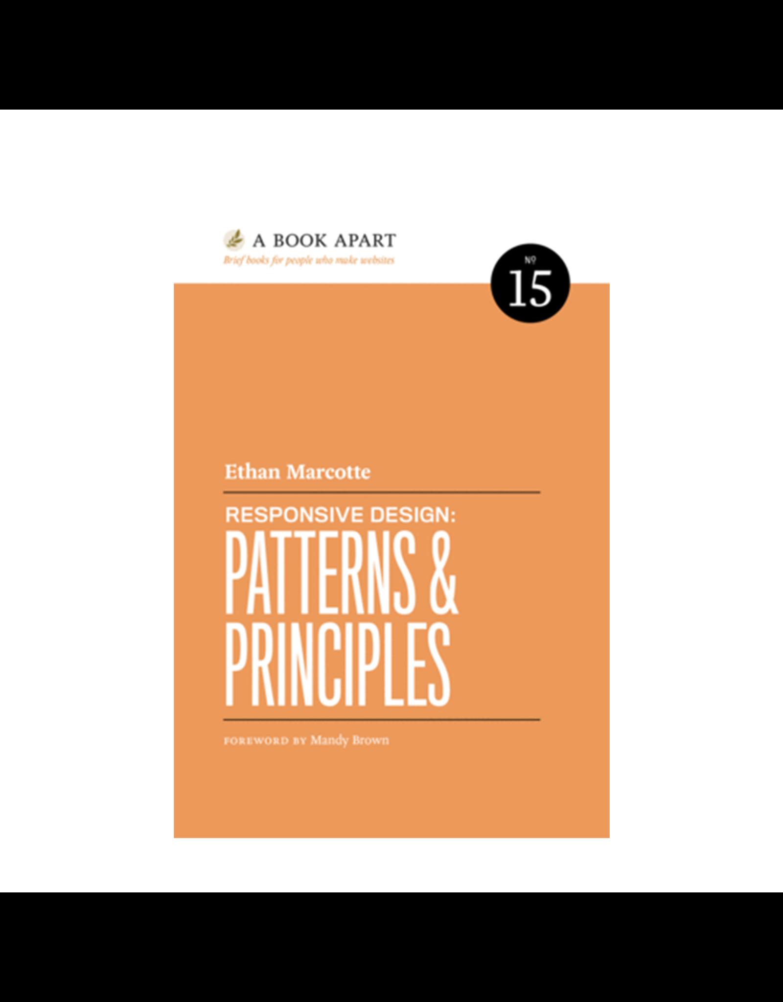 A Book Apart: Responsive Design: Patterns and Principles (No. 15)
