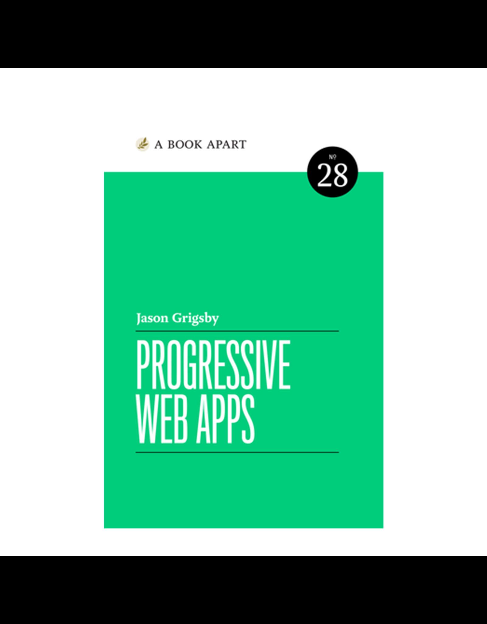 A Book Apart: Progressive Web Apps (No. 28)