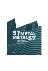 57 Metal - Metal 57: The Story of A Mutation