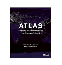 Atlas: Geography, Architecture and Change in an Interdependent World