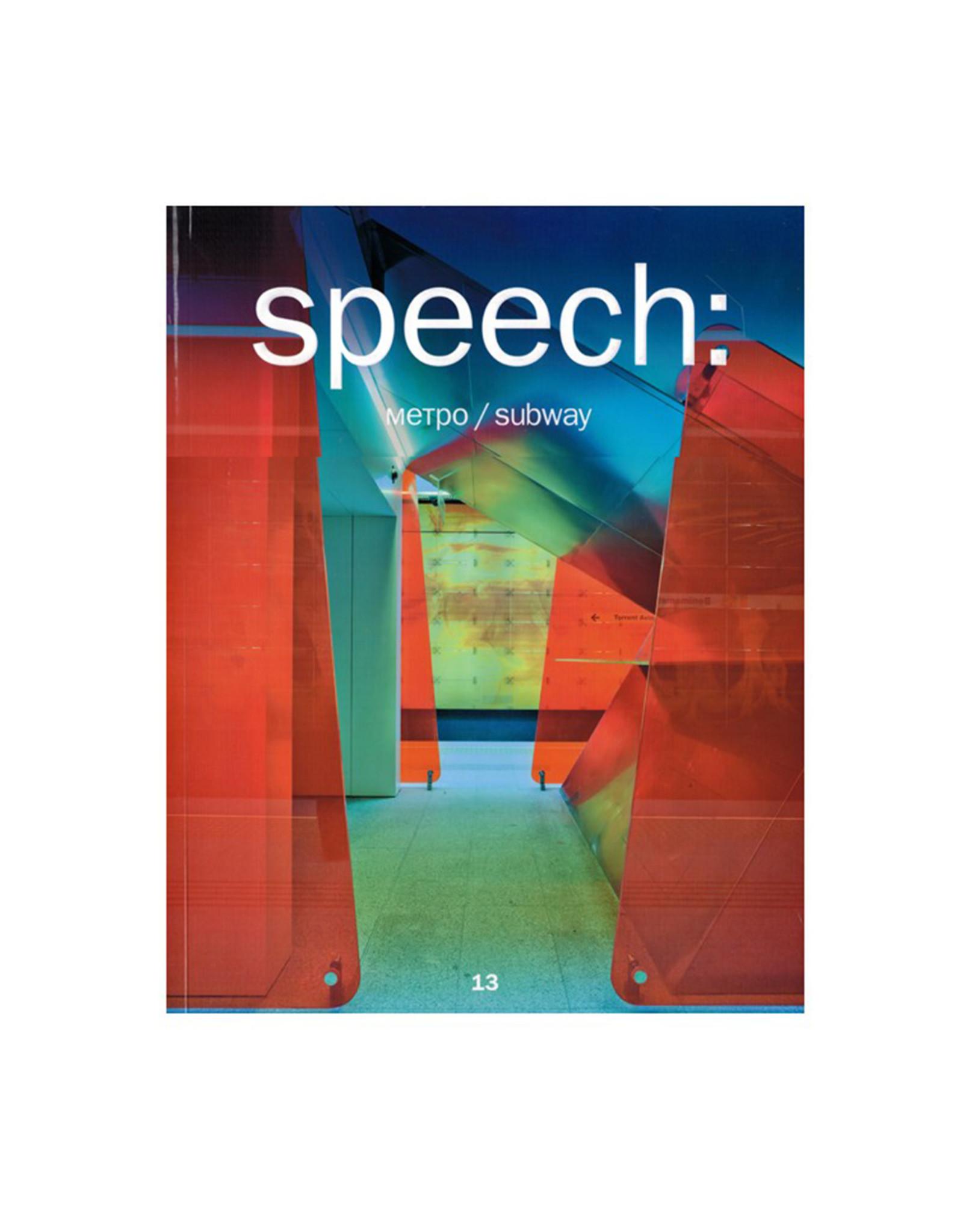 Speech: 13, Metro Subway