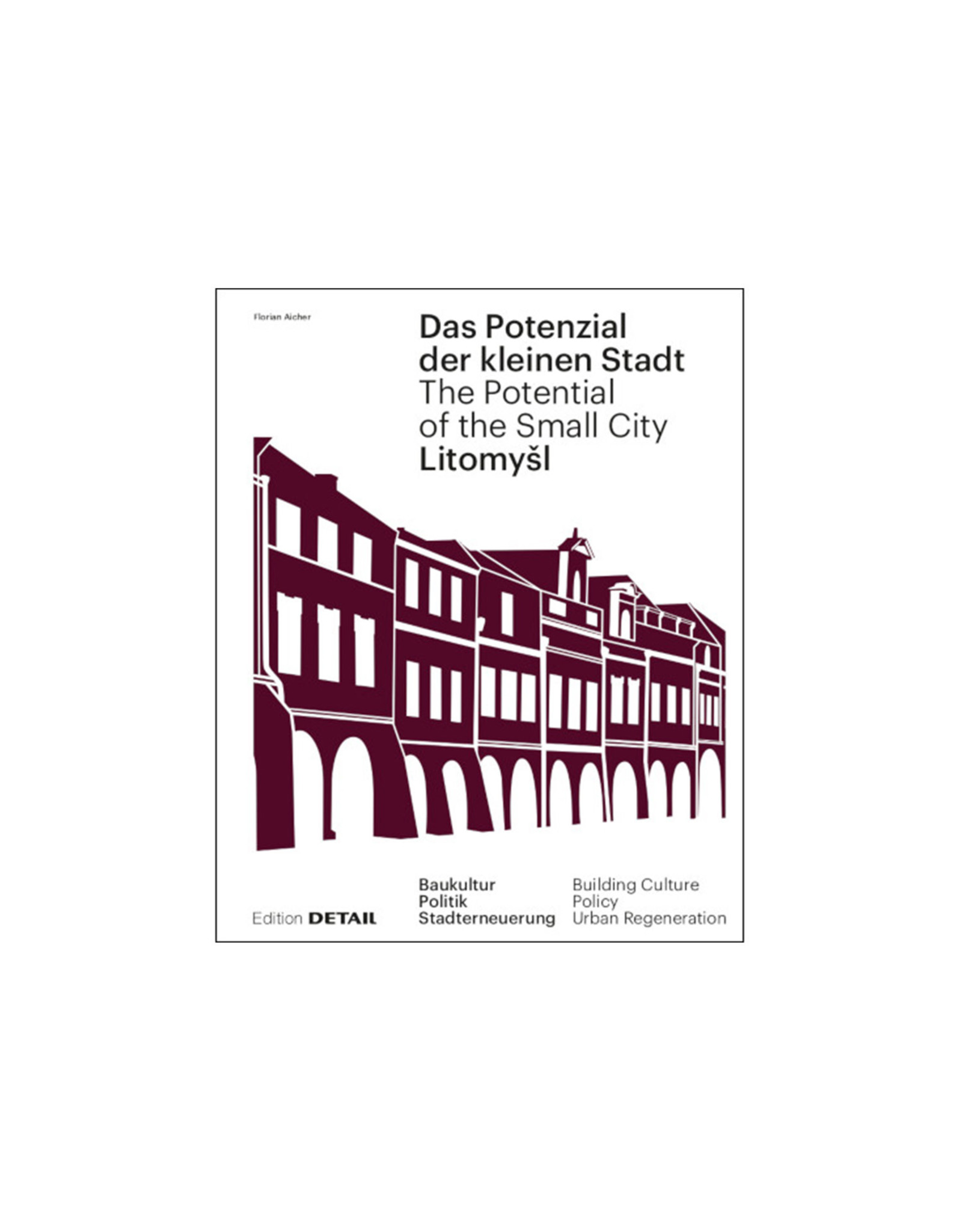 Potential of the Small City of Litomysl