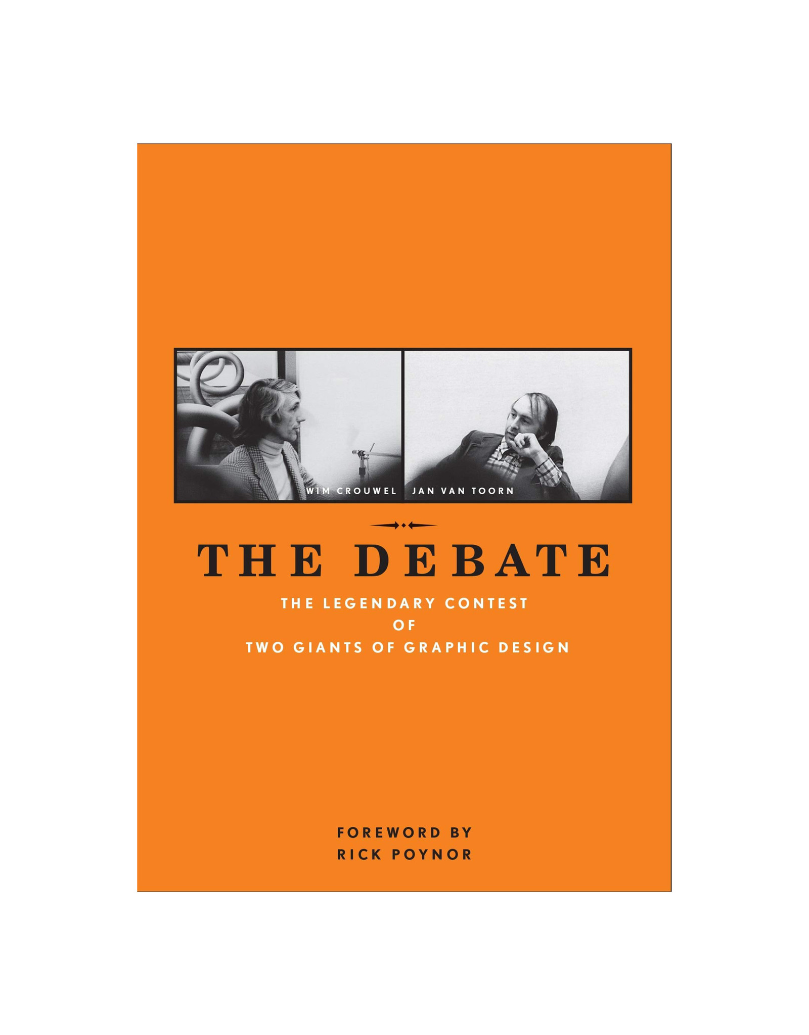 Debate: The Legendary Contest of Two Giants of Graphic Design