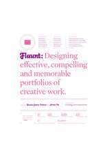 Flaunt: Designing Effective, Compelling and Memorable Portfolios
