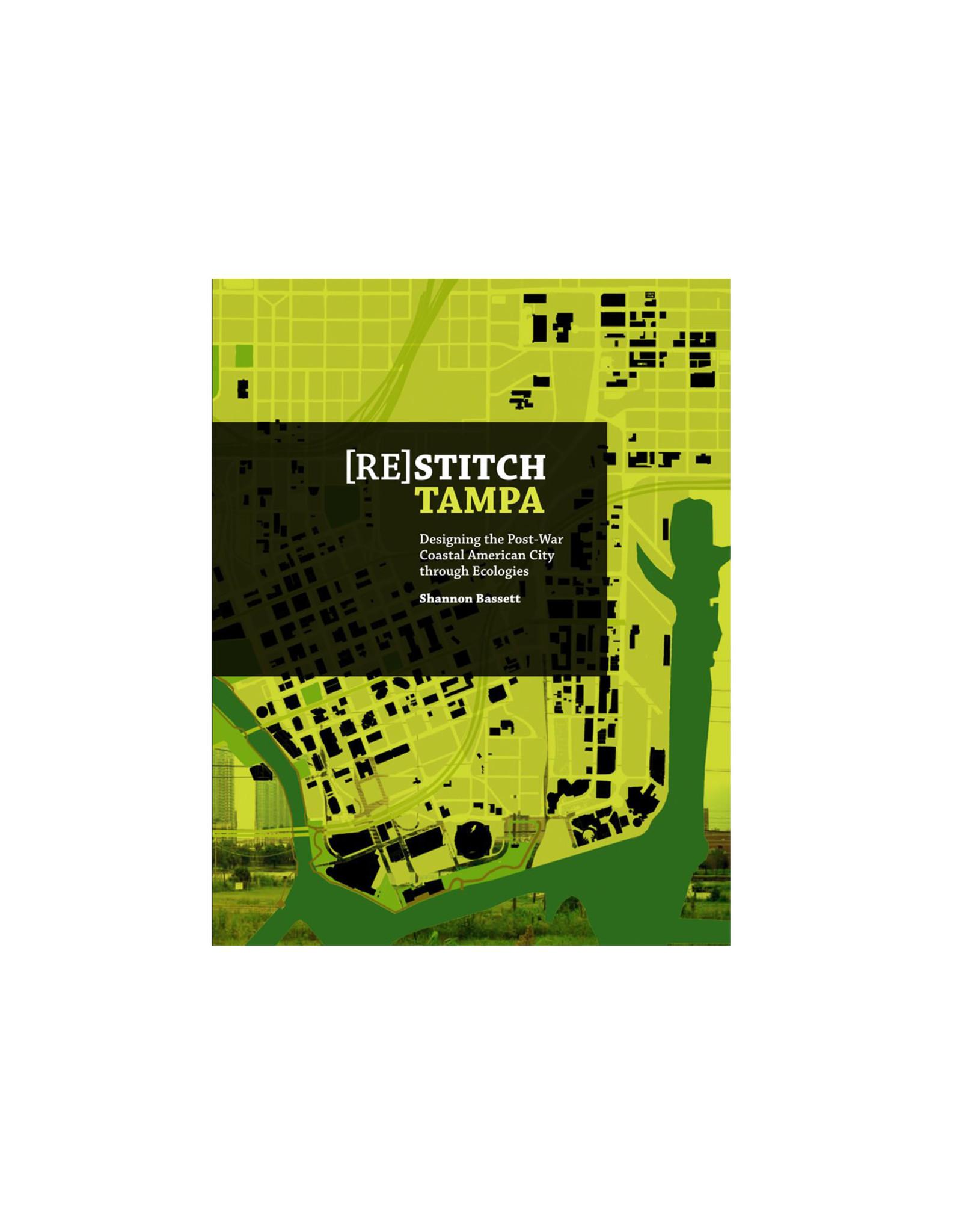 (Re)Stitch Tampa Designing the Post-War Coastal American City Through Ecologies