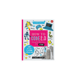 How to Code 2.0: Pushing Your Skills Further with Python: Learn how to code with Python and Pygame in 10 Easy Lessons