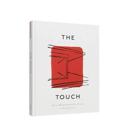 Touch, Spaces Designed for The Senses