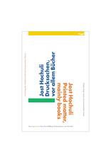Jost Hochuli: Printed matter, mainly books