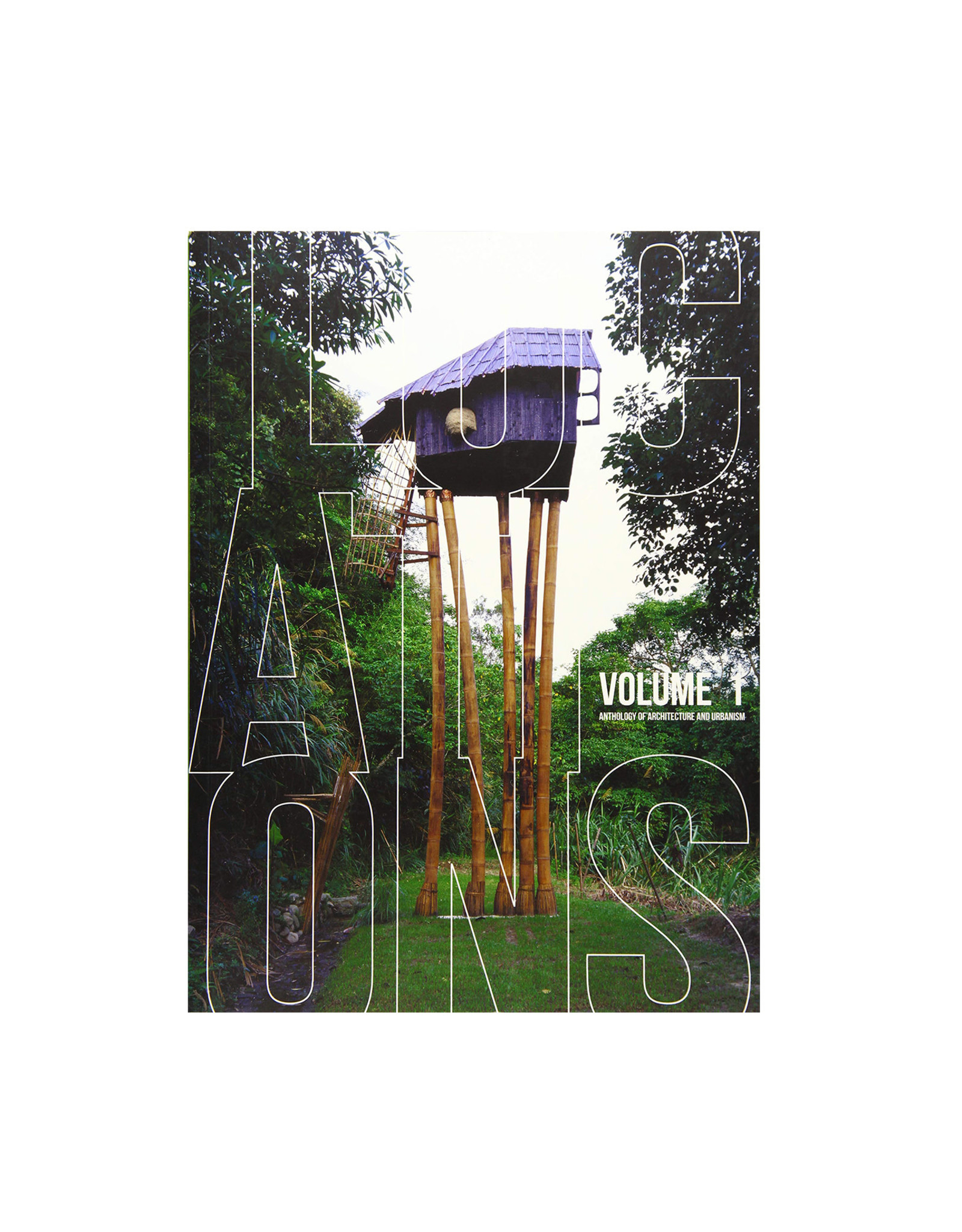 Locations: Volume 1 Anthology of Architecture and Urbanism
