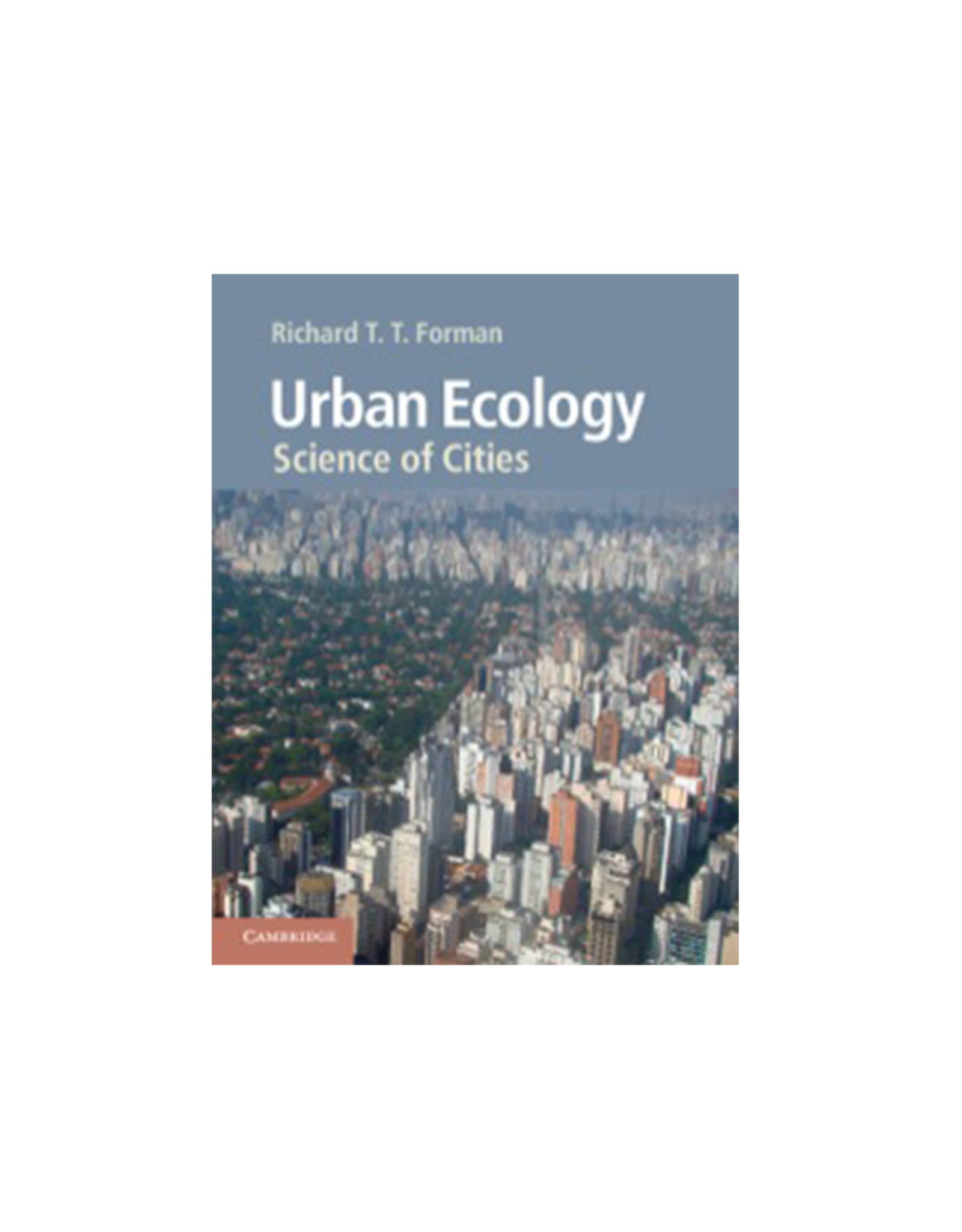 Urban Ecology, Science of Cities