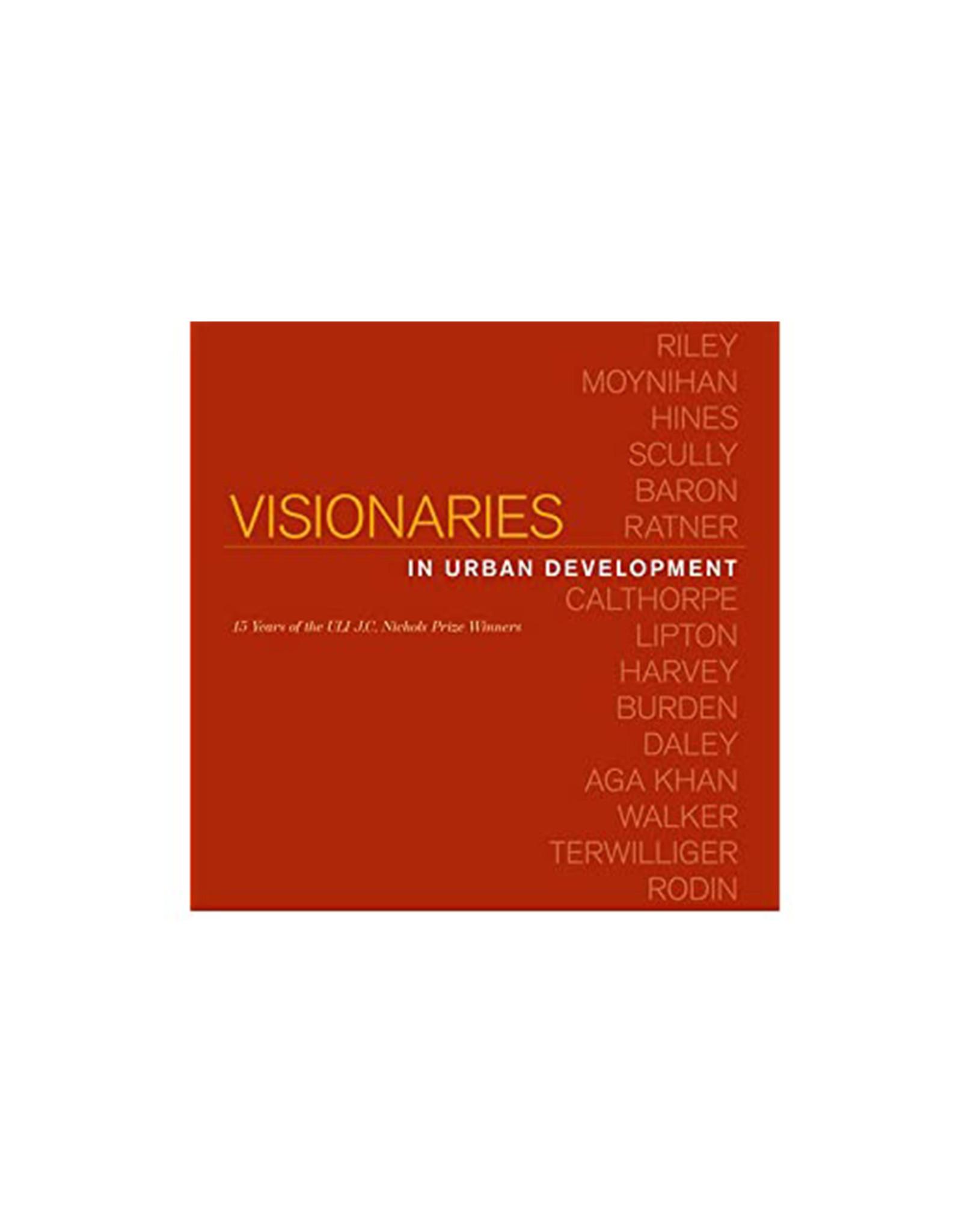 Visionaries in Urban Development