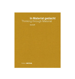 In Material gedacht - Thinking Through Material