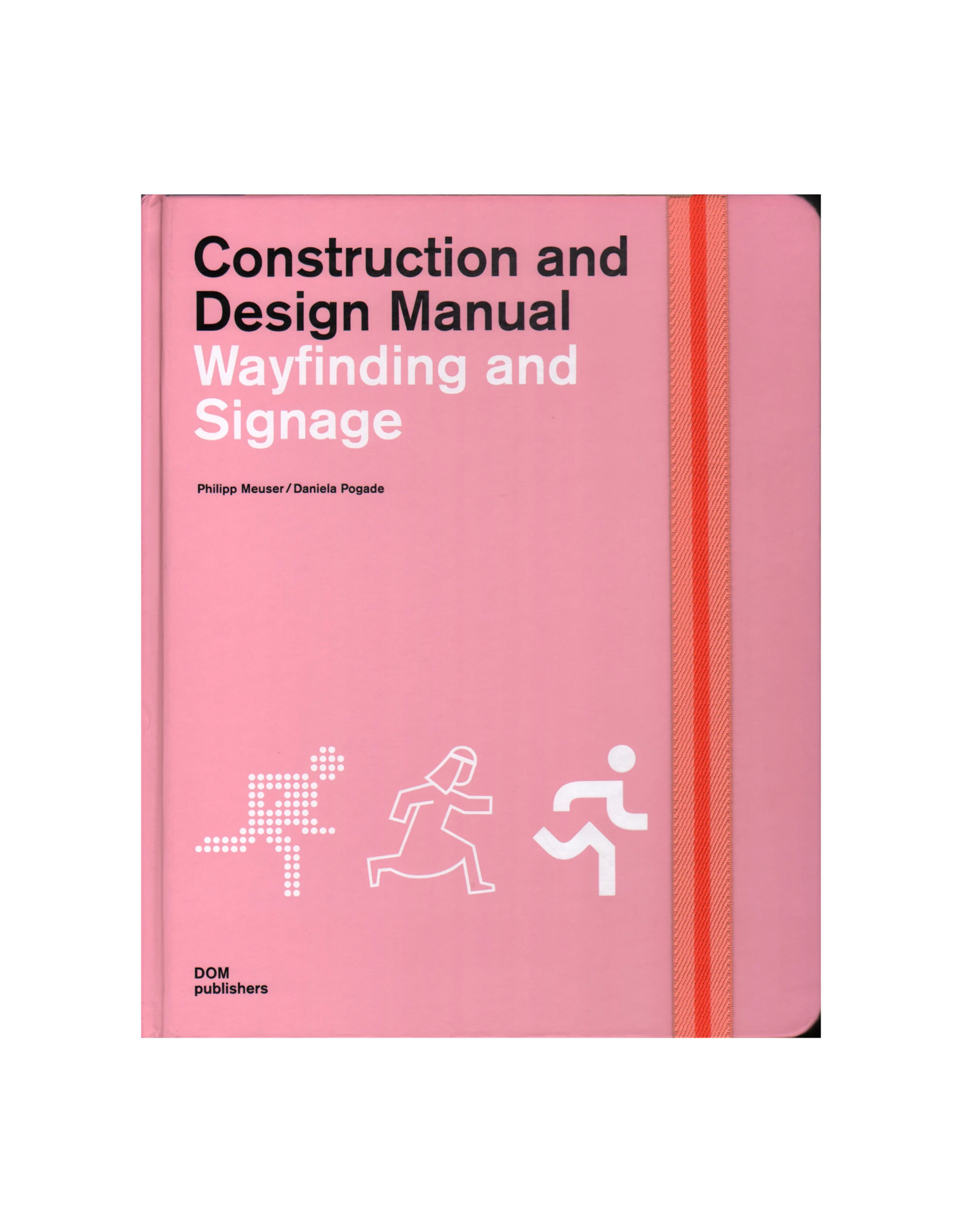 Construction and Design Manual: Wayfinding and Signage