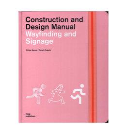 Construction and Design Manual: Wayfinding and Signage