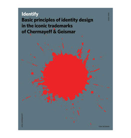 Identify: Basic Principles of Identity Design in the Iconic Trademarks of Chermayeff and Geismar