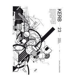 Kerb 23: Digital Landscape, Kerb Journal of Landscape Architecture