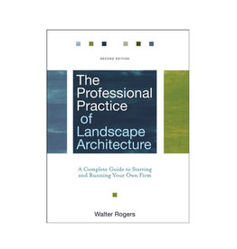Professional Practice of Landscape Architecture, 2nd Edition