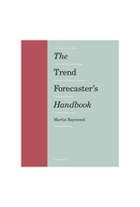 Trend Forecaster's Handbook, Second Edition