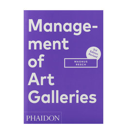 Management of Art Galleries: 3rd Edition