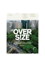 Overs!ze: The Mega Art and Installations