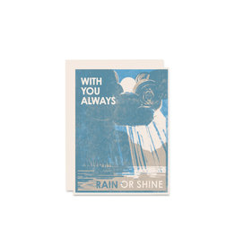 Heartell Press With You Always Rain or Sunshine Card
