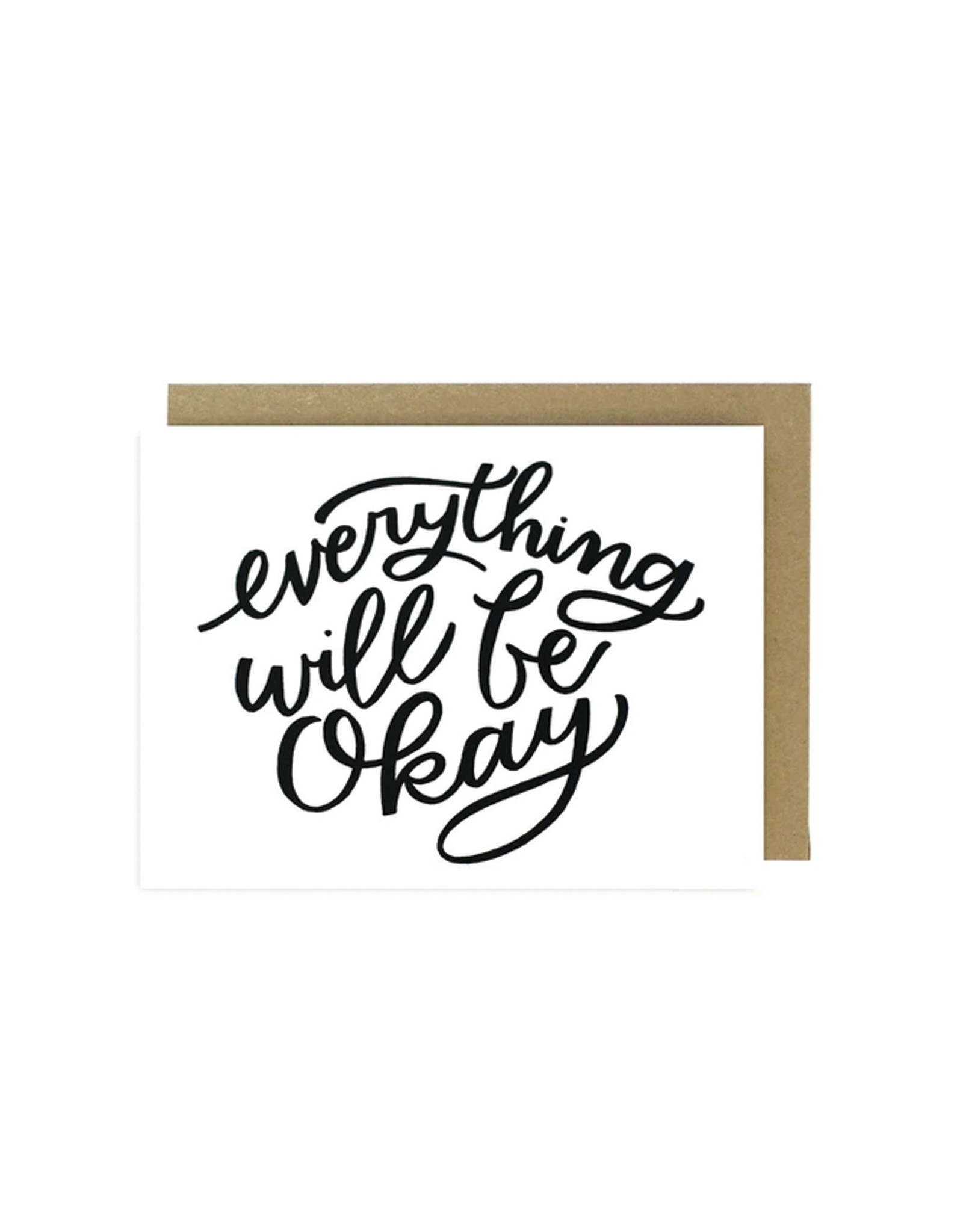Worthwhile Paper Card, Everything Will be Okay