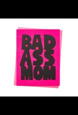 Ashkahn Bad Ass Mom Card