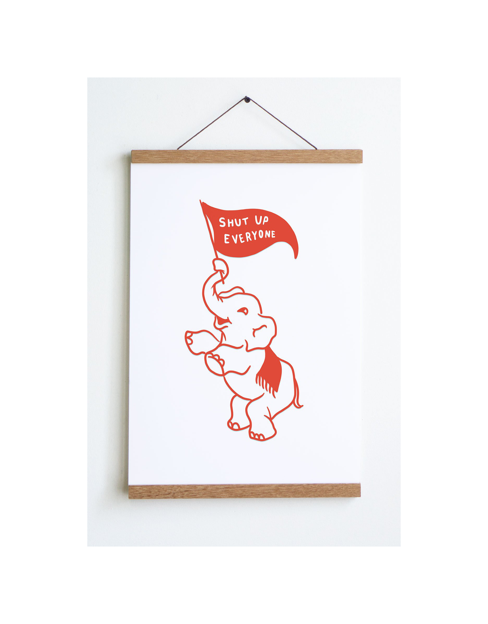 "Stay Home Club Shut Up Elephant Print (12""x18"")"