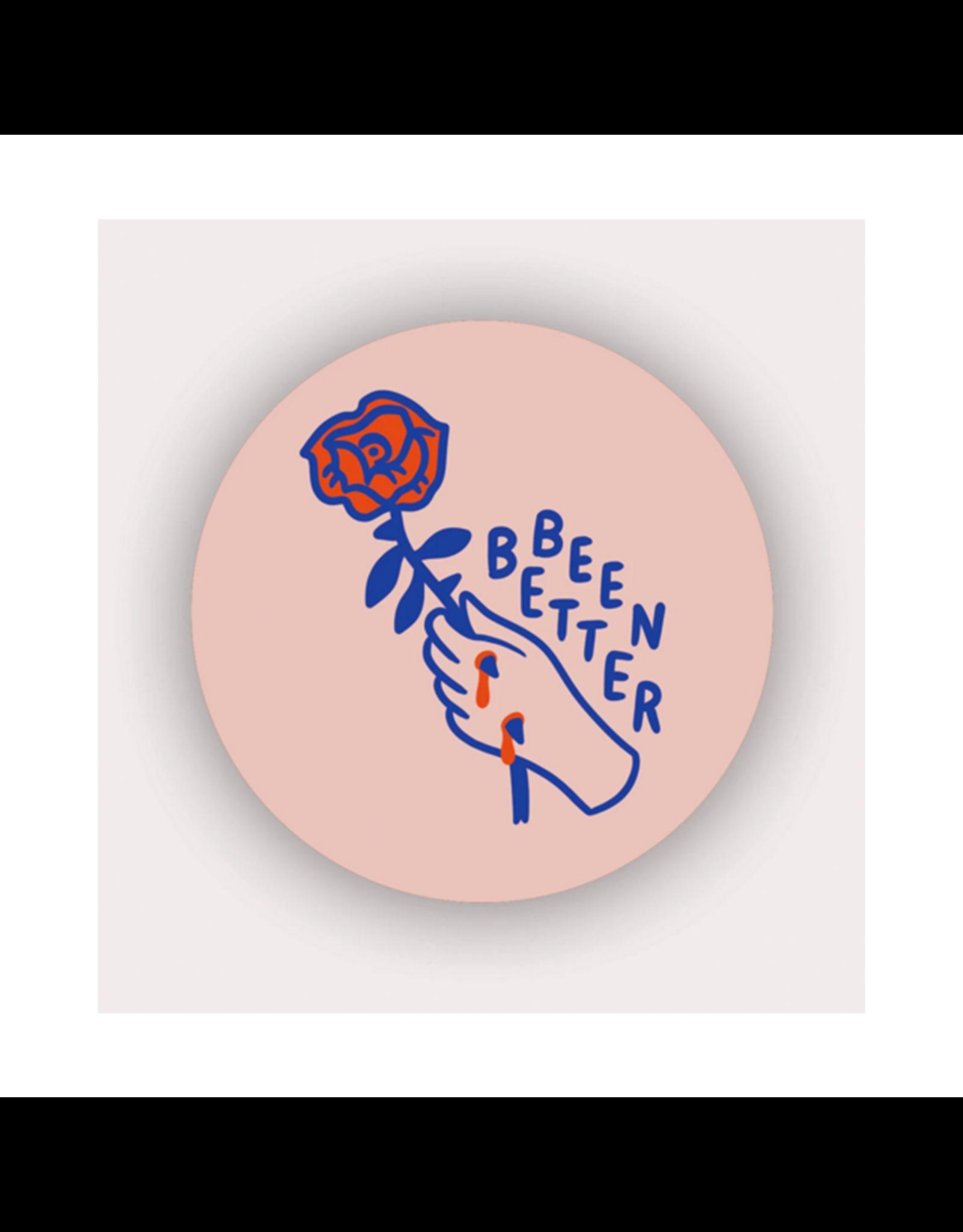 Stay Home Club Been Better (Rose) Vinyl Sticker