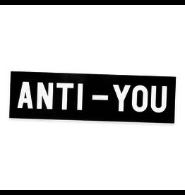 No Fun Anti-You Bumper Sticker
