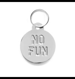 No Fun Pet Tag Silver Keyring